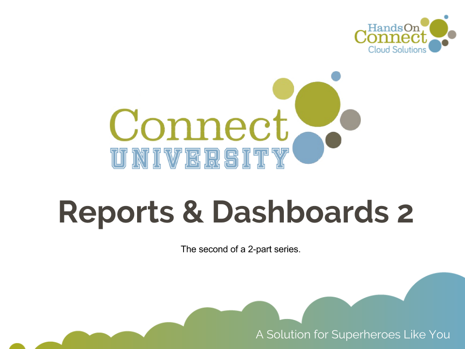 Reports & Dashboards - Part II - Building Dashboards
