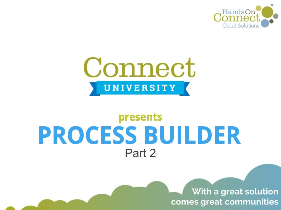 Process Builder - Part 2