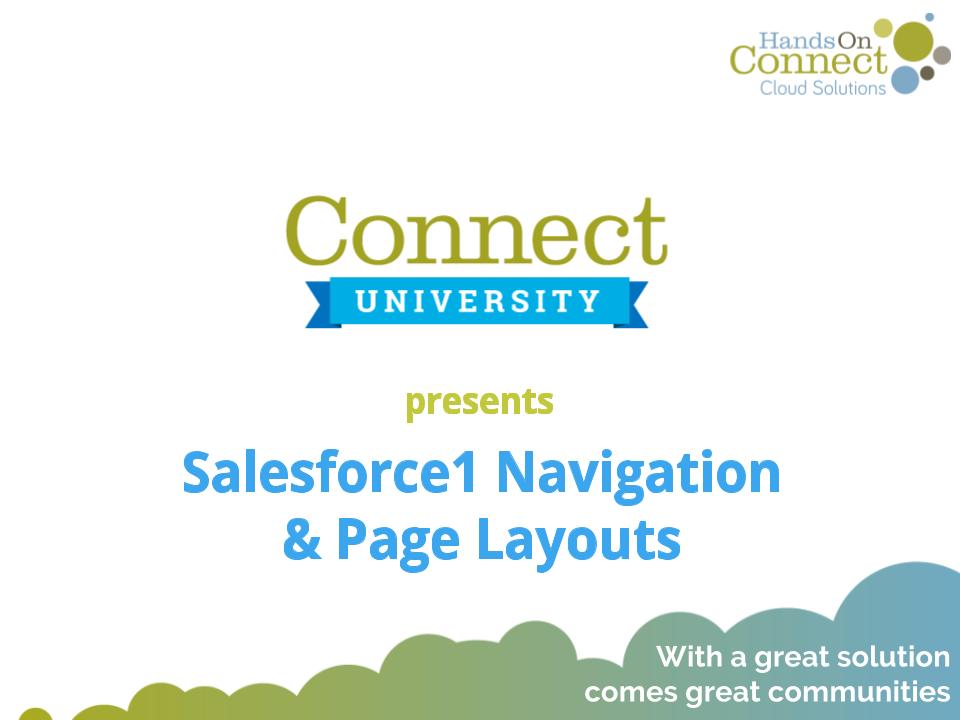 Salesforce1 Navigation & Page Layouts