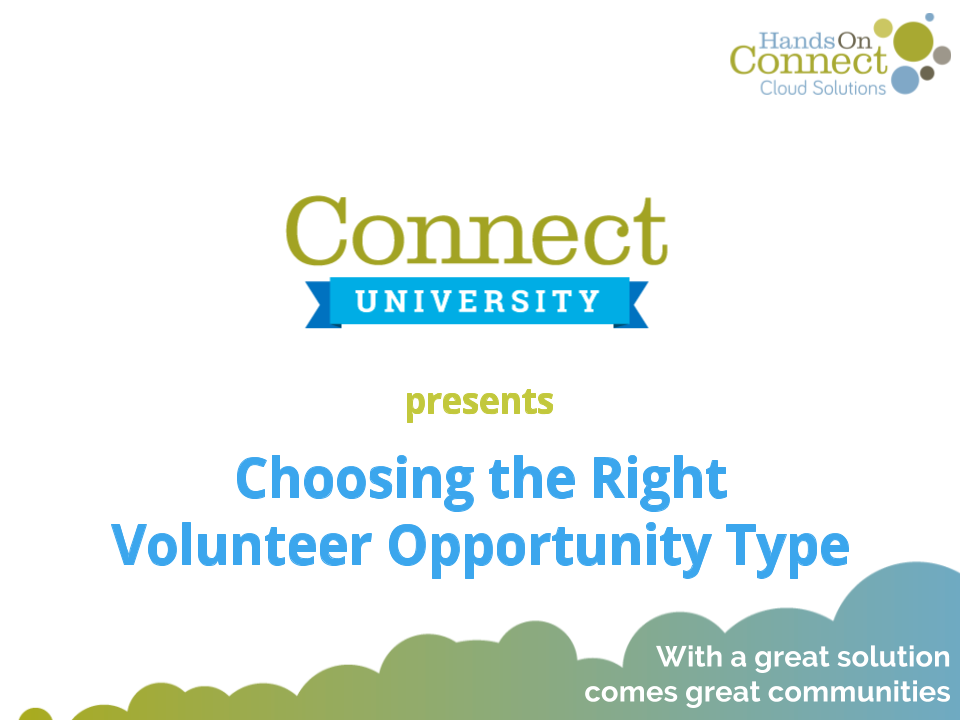 Choosing the right Volunteer Opportunity Type