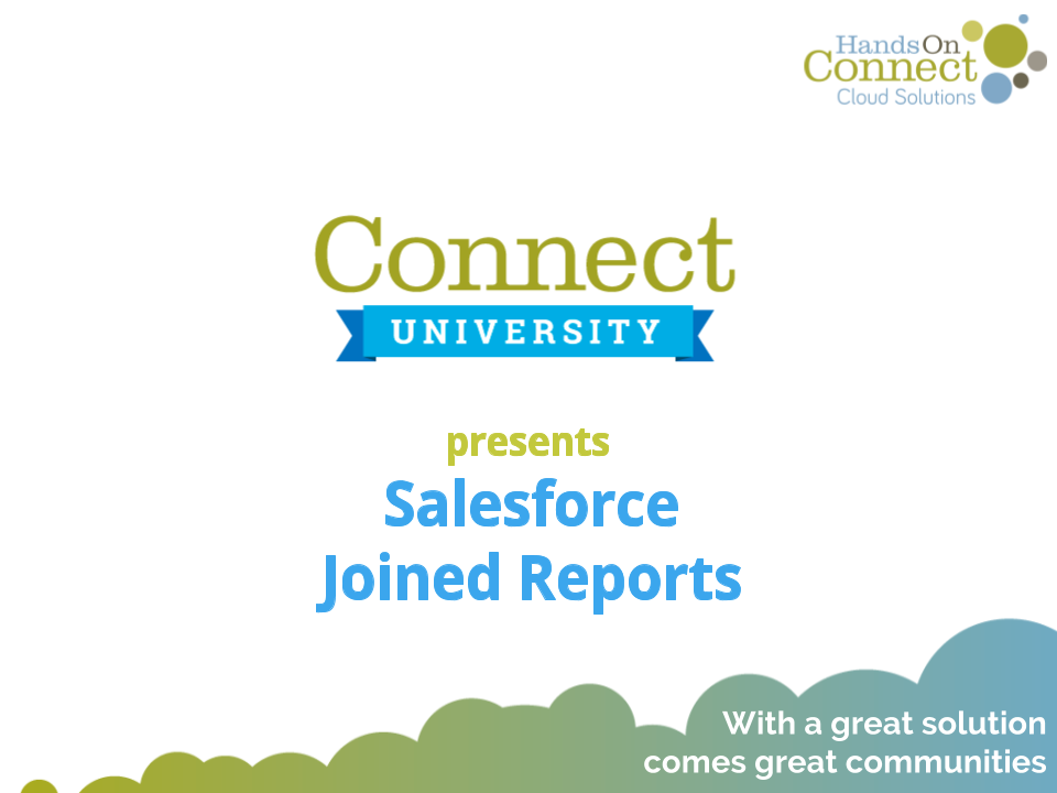 Salesforce Joined Reports