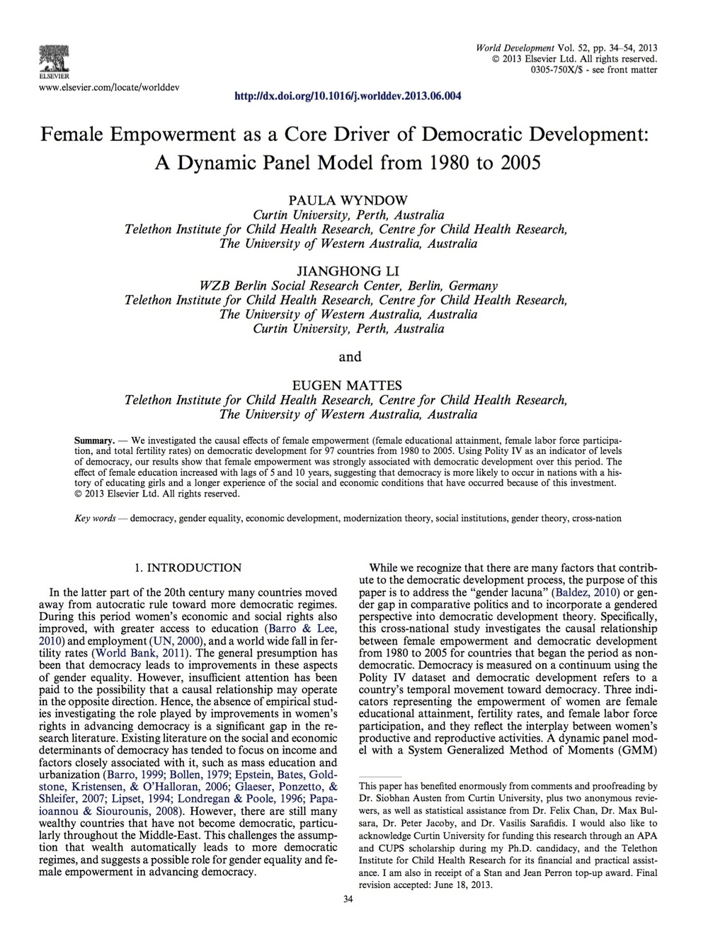 Female Empower as a Core Driver of Democratic Development: A Dynamic Panel Model from 1990 to 2005