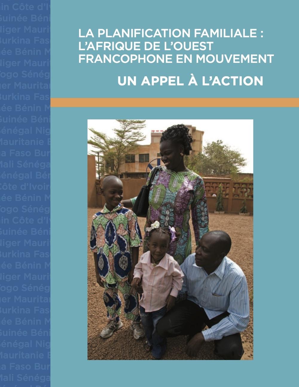 La Planification Familiale: L'Afrique de L'Ouest Francophone En Mouvement