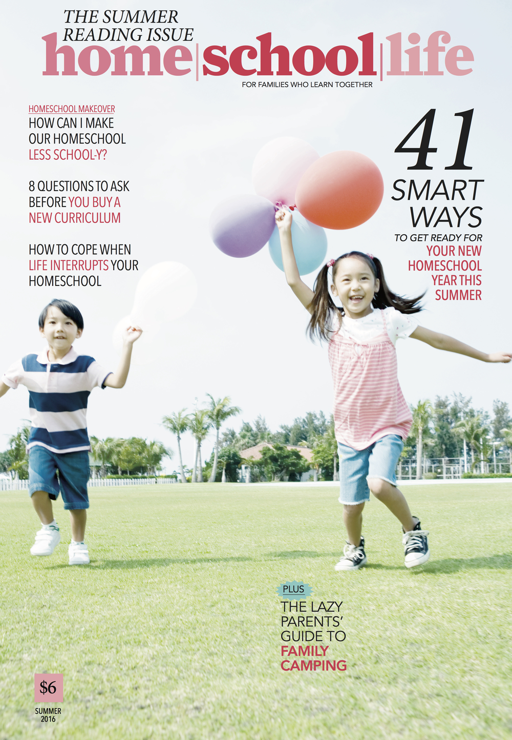 home/school/life magazine's summer issue