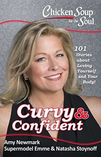 Chicken Soup for the Soul - Curvey and Confident by Supermodel Emme