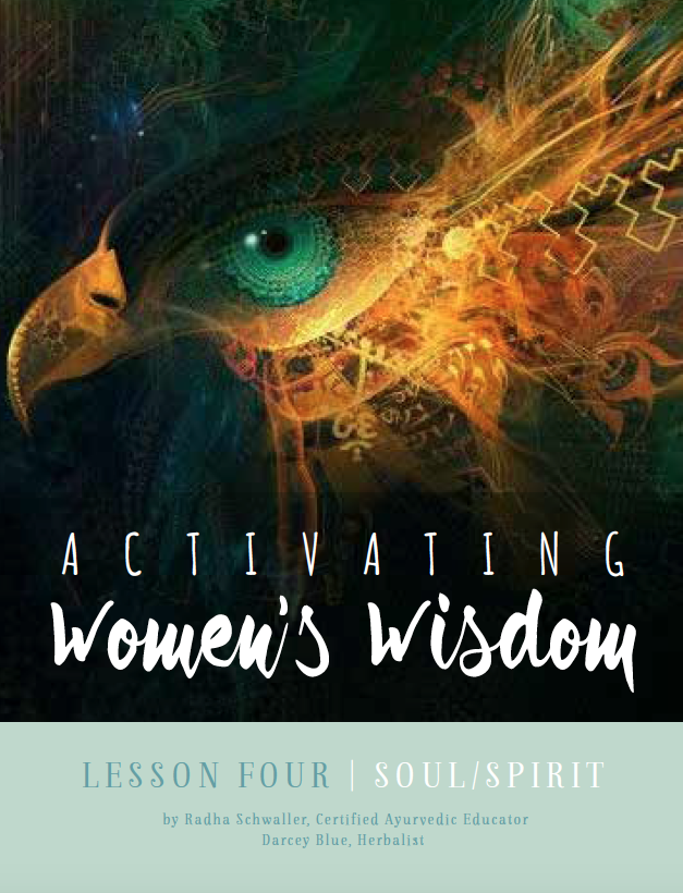 Activating Women's Wisdom Online Course: Lesson Four: Sacred Spirit
