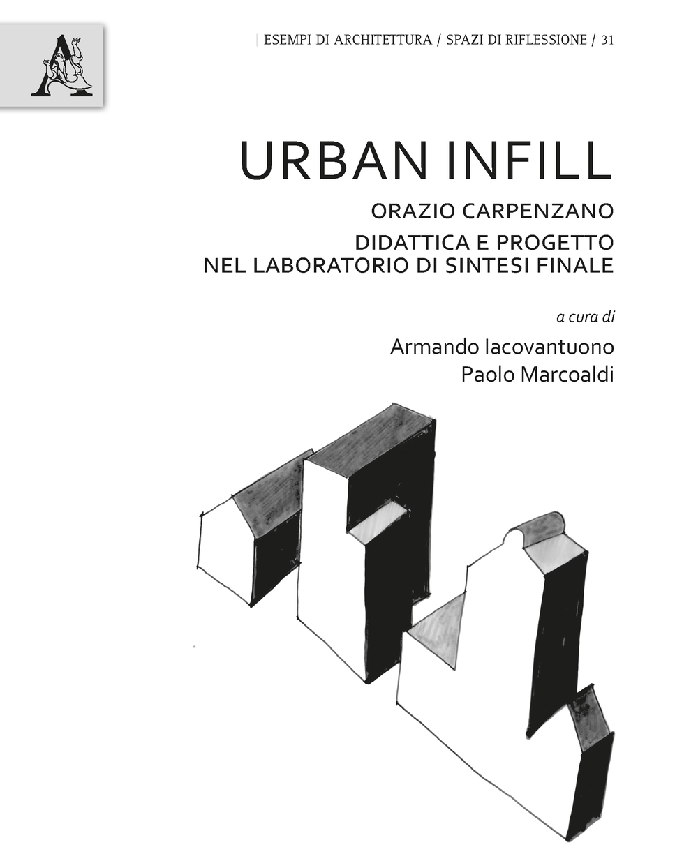 iacovantuno armando infill urban laboratorio sintesi