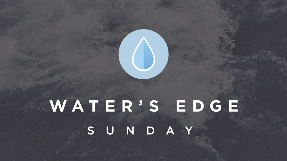waters edge sunday slide.jpg