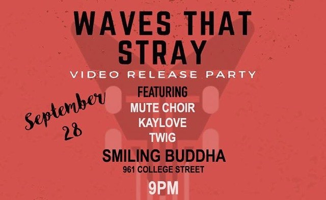 #ADIMS presents @wavesthatstray  Video Release Party @thesmiling_buddha  w/ special guests on September 28! $10 at the door!! link in bio for more info! . . . #toronto #music #livemusic #musicislife #notable #yyz #fuckcancer #dogood #concert #party