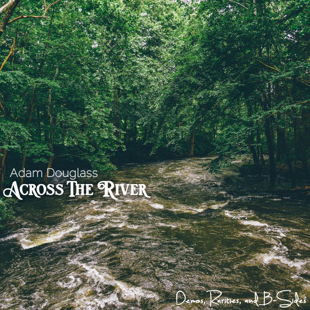 Across the River 2.jpg