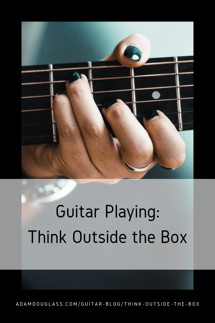 Pinterest Image - Guitar Playing Outside the Box.png