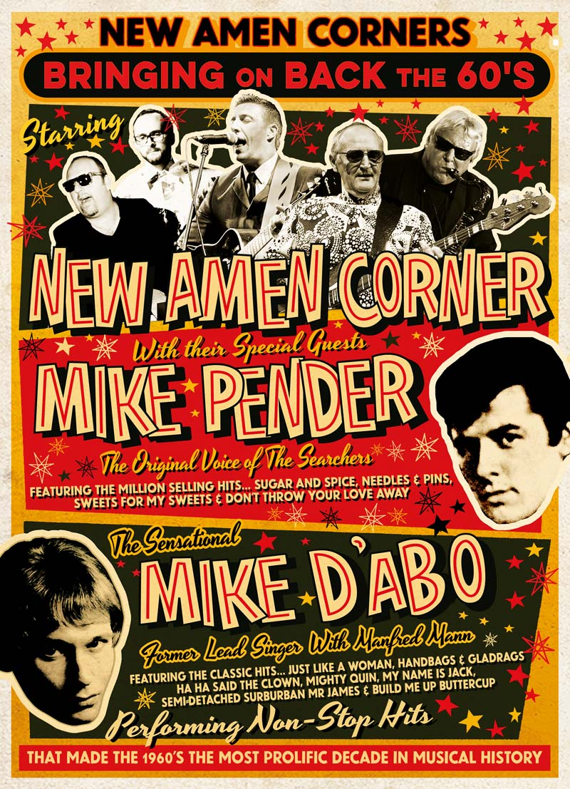 Mike Pender of The Searchers and Mike D'Abo of Manfred Mann will perform some of their greatest hits with 60s revivalists New Amen Corner