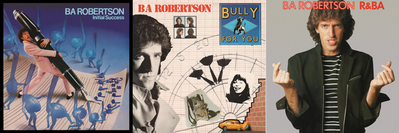 Three BA Robertson albums have been reissued by Cherry Red Records including Initial Success, Bully For You and R&BA