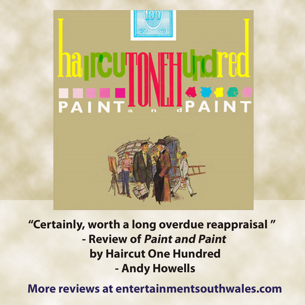 Cd Review Paint And Paint Reissued And Expanded Haircut 100