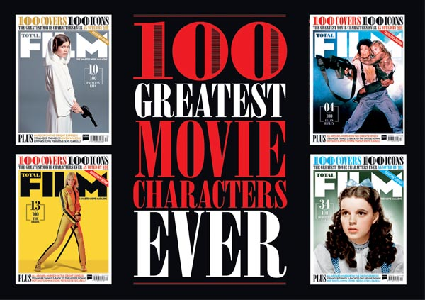 Over 100 characters feature on their own covers for  Total Film 's Greatest Movie Characters Ever issue.