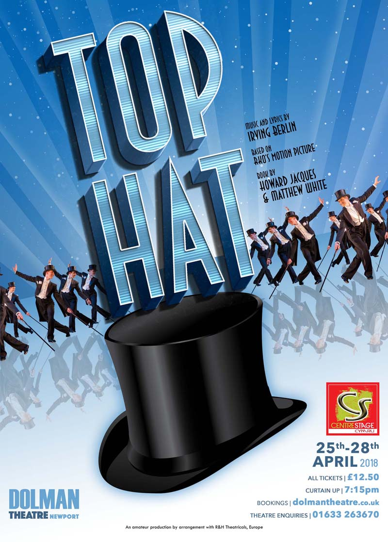 Top Hat (Centrestage Cymru), Dolman Theatre, April, 2018