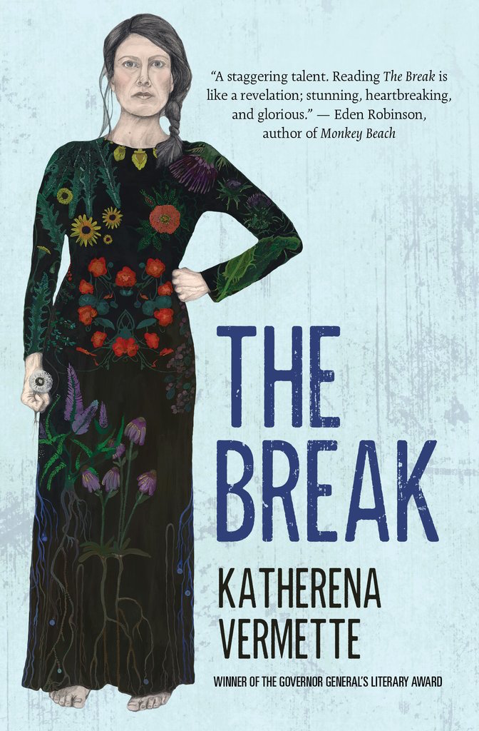 Katherena Vermette.  The Break . House of Anansi Press. $22.95, 288 pp., ISBN: 9781487001117