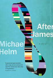 Michael Helm.  After James . Penguin RandomHouse Canada. $34.95, 432 pp., ISBN: 9780771038761