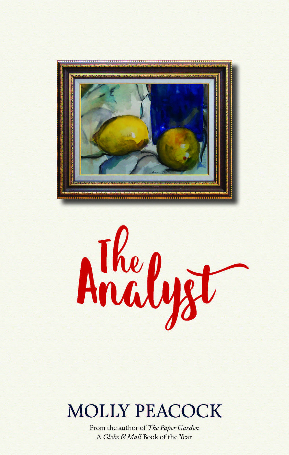 Molly Peacock. The Analyst. Biblioasis. $18.95, 96 pp., ISBN: 9781771961639