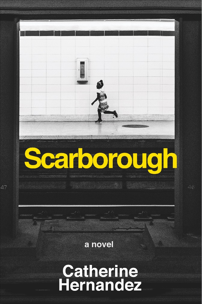 Catherine Hernandez. Scarborough. Arsenal Pulp Press. $17.95, 254 pp., ISBN: 9781551526775