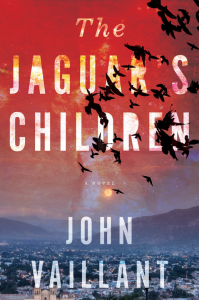 John Vaillant.  The Jaguar's Children.  Vintage Canada. $21.00, 288 pp., ISBN: 9780307397171