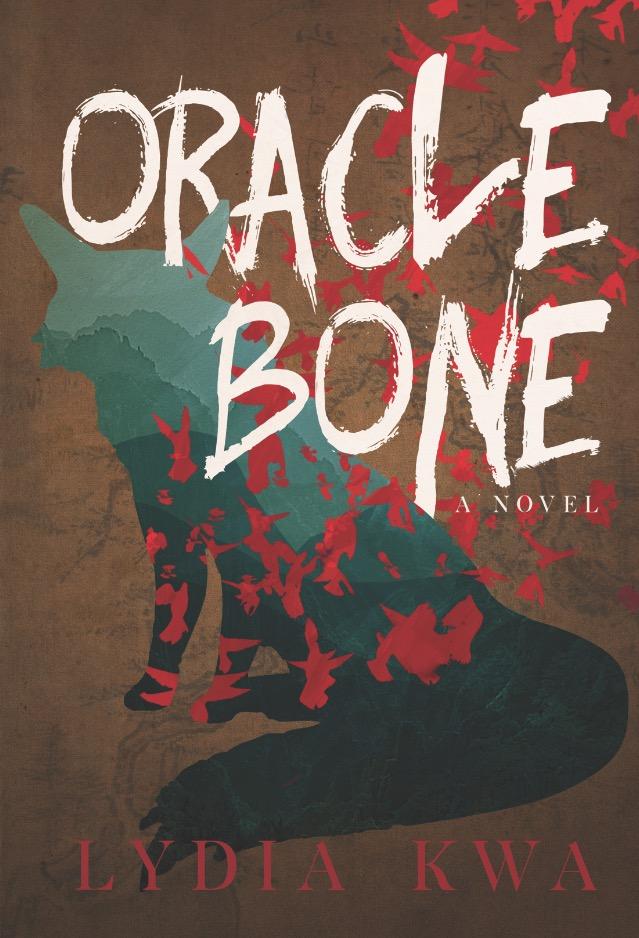 Lydia Kwa.  Oracle Bone . Arsenal Pulp Press. $19.95, 304 pp., ISBN:978-1551526997