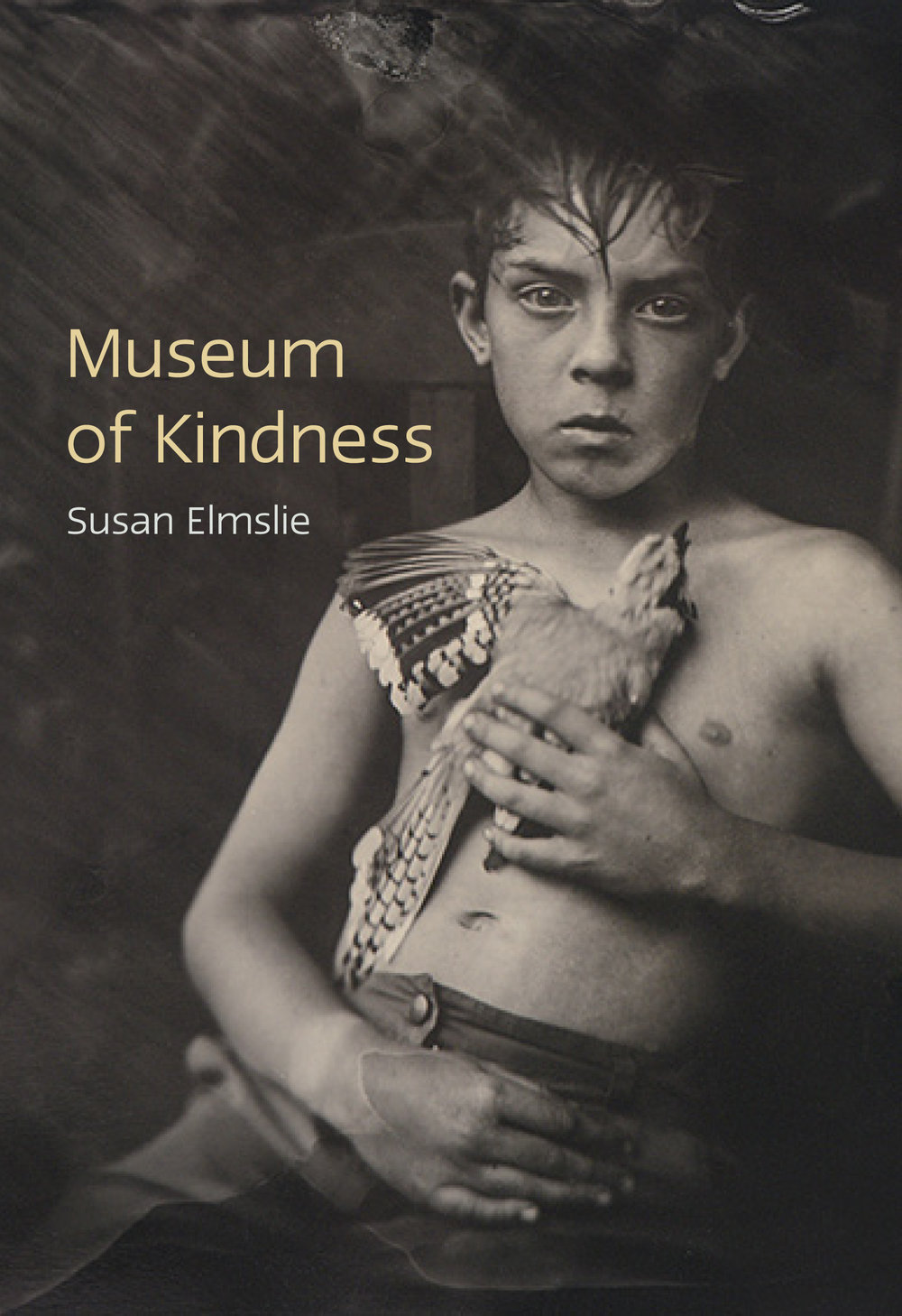 Susan Elmslie.  Museum of Kindness . Brick Books.$20.00, 113 pp., ISBN: 978-1771314671