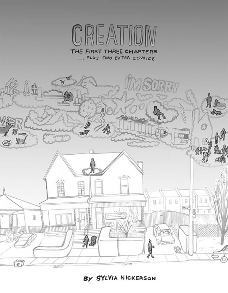 Sylvia Nickerson.  Creation: The First Three Chapters Plus Two Extra Comics . sylvianickerson.ca. $25.00