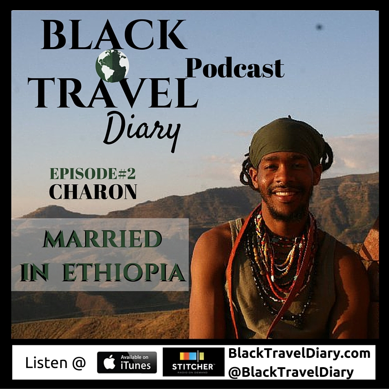 Charon takes us with him on a journey through Ethiopia! Taste the food, experience the nightlife, see the churches, feel the people, and be a guest at his wedding. You do not want to miss this trip to a land most have got all wrong in their minds! I will be featuring pictures all week of Ethiopia on instagram. @BlackTravelDiary