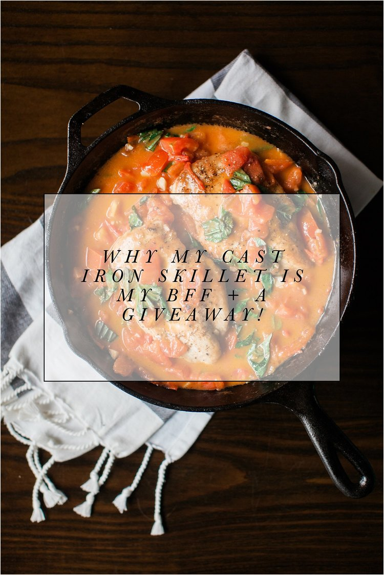 Why My Cast Iron Skillet is My BFF in the Kitchen + A Giveaway ...
