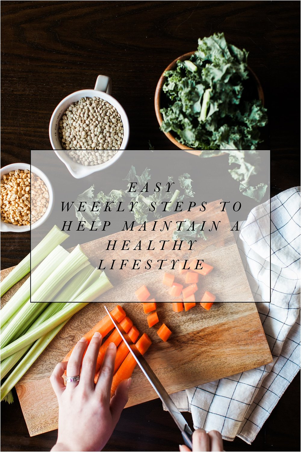 Easy Weekly Steps to Help Maintain a Healthy Lifestyle | Feast & Dwell