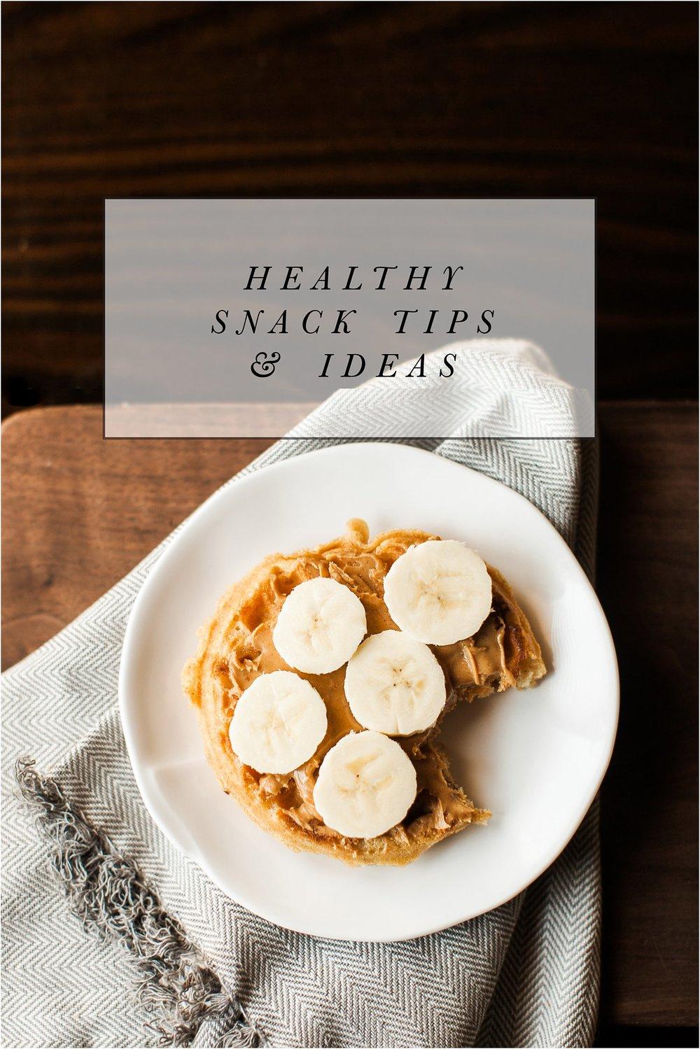 Healthy Snack Tips & Ideas | Feast & Dwell
