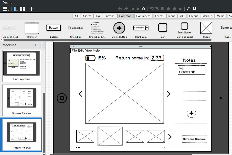 Balsamiq was used for wireframing. For user testing, instead of presenting an interactive prototype, I decided to stay in Balsamiq so I could make immediate changes to the design and confirm with the user.