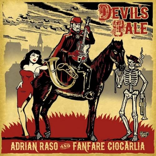Adrian Raso + Fanfare Ciocarlia