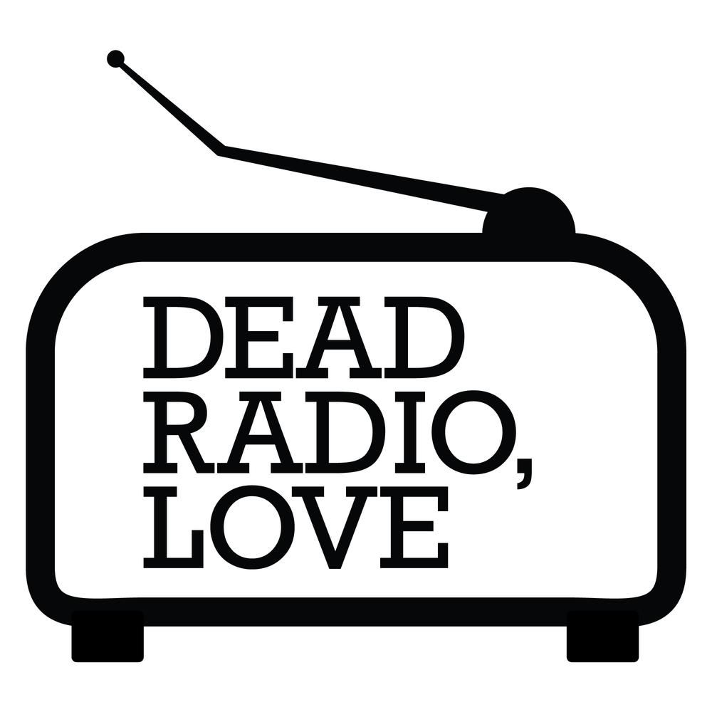 Dead Radio, Love