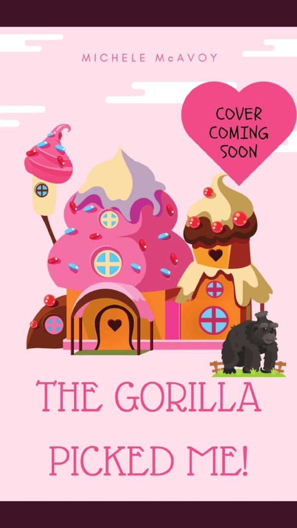 Gorilla Picked Me! announcement .JPG