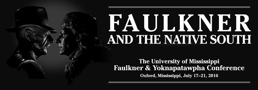 The 2016 Faulkner & Yoknapatawpha Conference featured numerous scholars of the Native South and/or Faulkner, including Eric Gary Anderson, Jodi Byrd, Robbie Ethridge, Patricia Galloway,  LeAnne Howe, Katherine Osbourne, Melanie Benson Taylor, and Annette Trefzer.