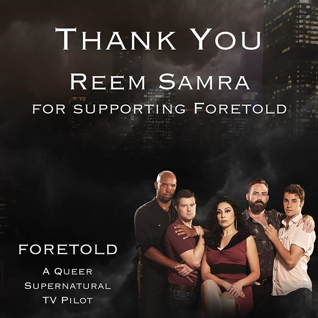 "Thank you to Reem Samra for supporting ""Foretold."" To support this exciting queer supernatural series, visit http://igg.me/at/foretold #chicago #queer #lgbtq#film #tv #supernatural #superhero"