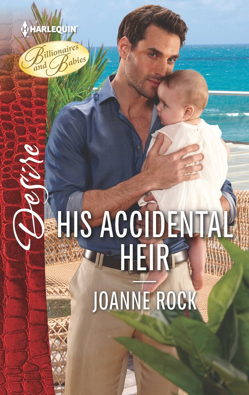 his accidental heir by joanne rock.jpg
