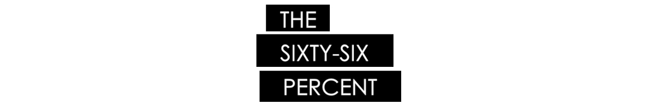 The Sixty-Six Percent