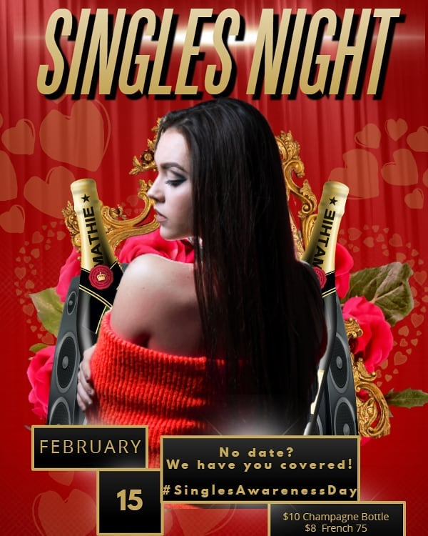 Did you know February 15th is #SinglesAwarenessDay! Come on out and mingle with us! Great drink specials all night + music by the incredible DJ sauce