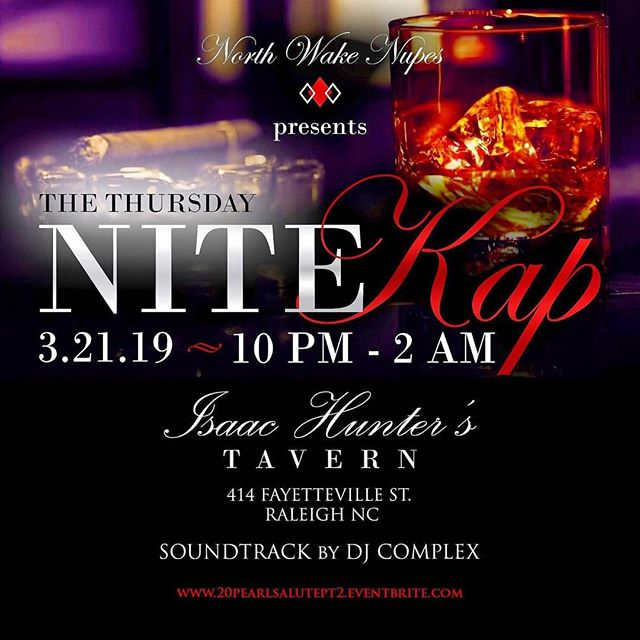 Isaac Hunter's Tavern will be closed for a private event on March 21st, but you can still be a part of the fun! The @northwakenupes are bringing you an upscale event, The Nite Kap, welcoming the ladies of Alpha Kappa Alpha Sorority Inc. Get your tickets at: www.20pearlsalutept2.eventbrite.com