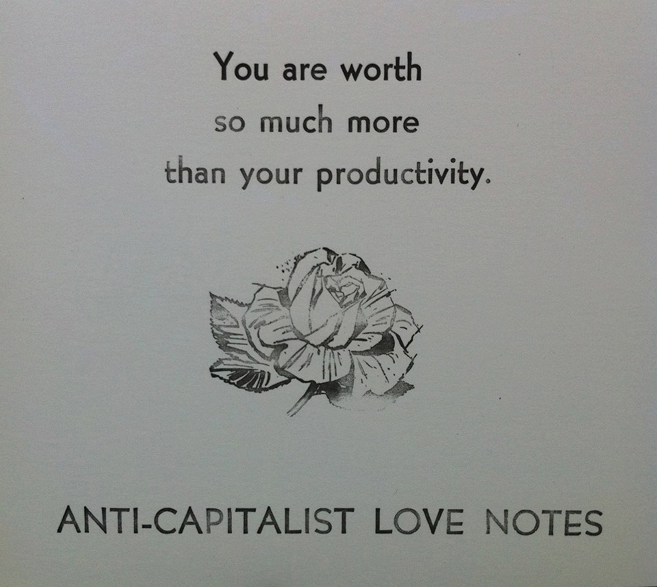 Anti-Capitalist Love Notes