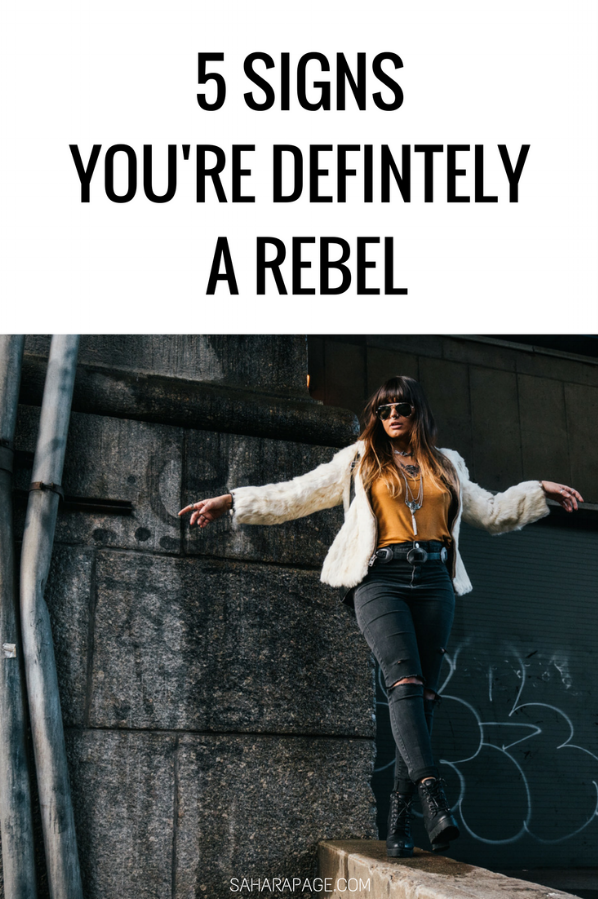 5-signs-youre-a-rebel