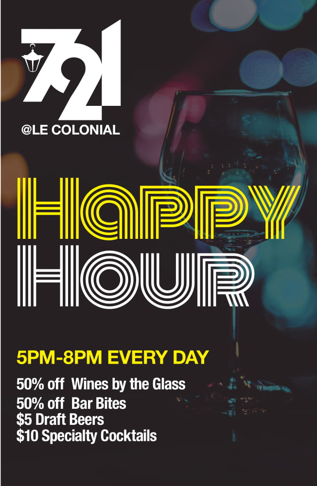 721Lounge is open! No Entertainment — Le Colonial