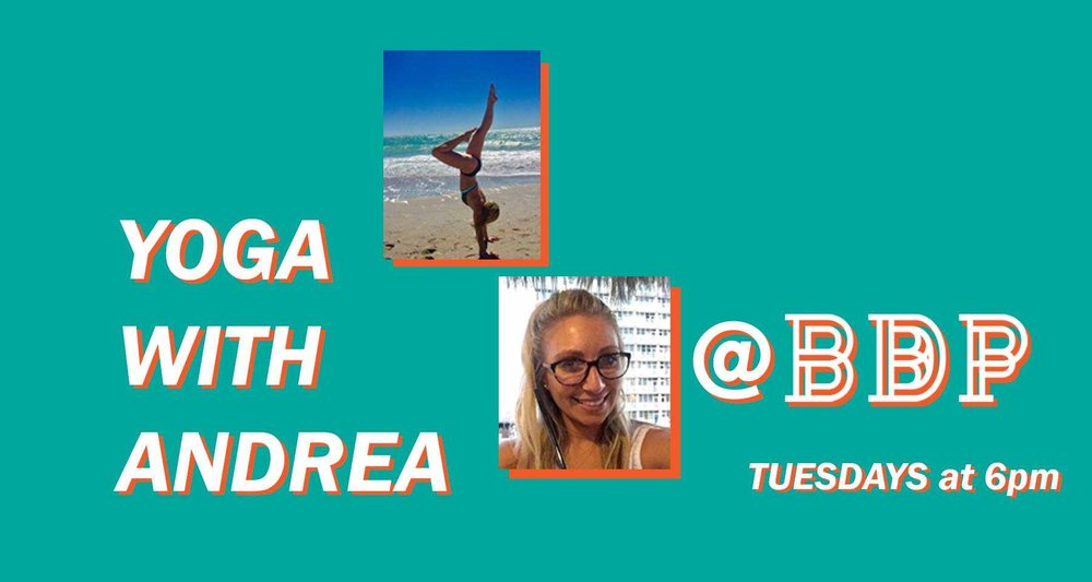 Join us at BDP for an energizing, vibrant, upbeat yoga class Tuesdays from 6-7 pm with Andrea Golchuk. This class will be a blend of power yoga and cardio-intensive dance. Give yourself this hour and get an all in one workout, revitalize your body and clear away any bad energy. Come and join us on this journey!