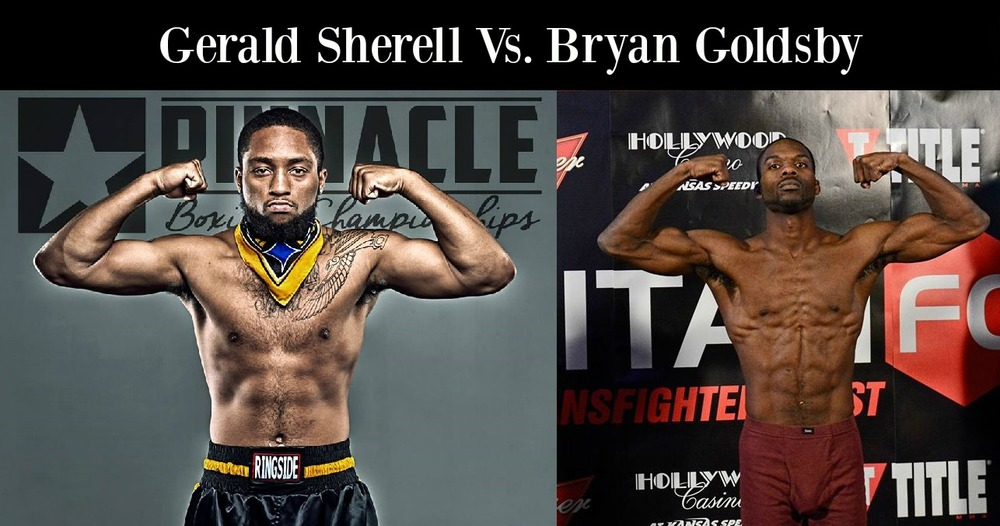 Gerald Sherrell Vs. Bryan Goldsby Is Set For Pinnacle BC July 2nd