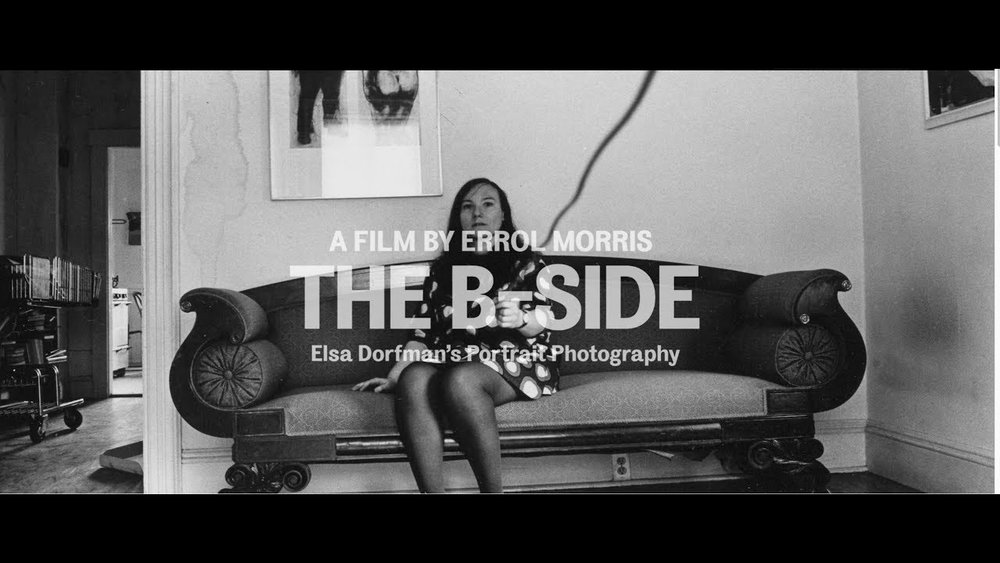 The B Side: Elsa Dorfman's Portrait Photography - Co-Producer  Feature Documentary Director: Errol Morris Telluride Film Festival, Toronto Film Festival, New York Film Festival