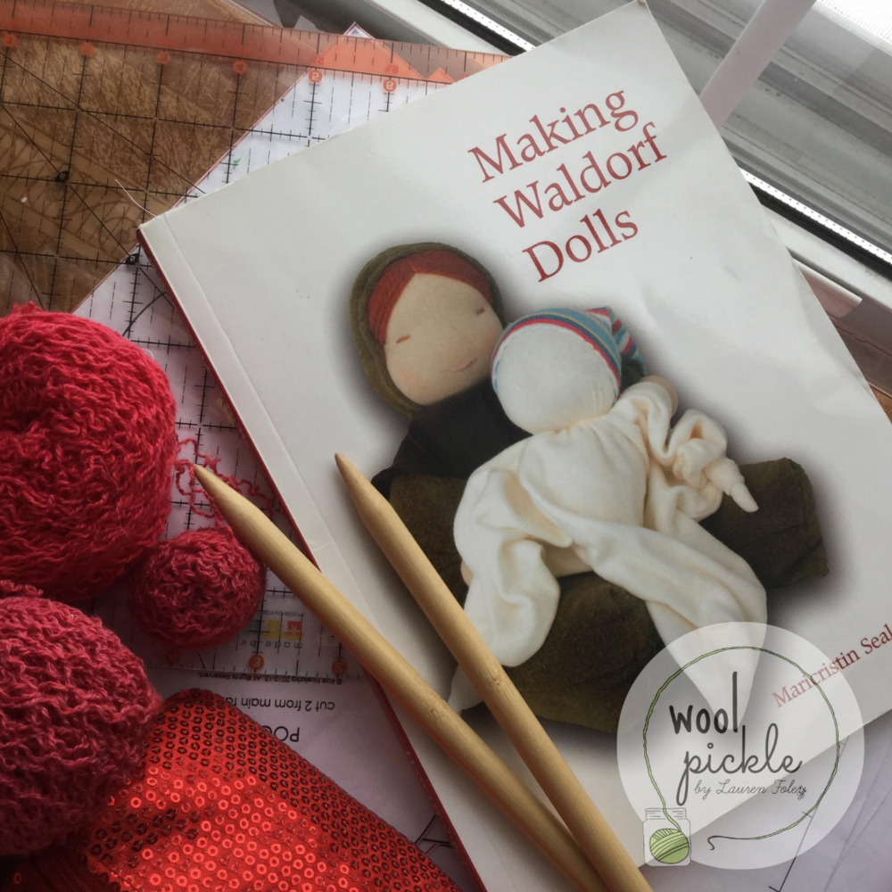 Making Waldorf Dolls by Maricristin Sealey
