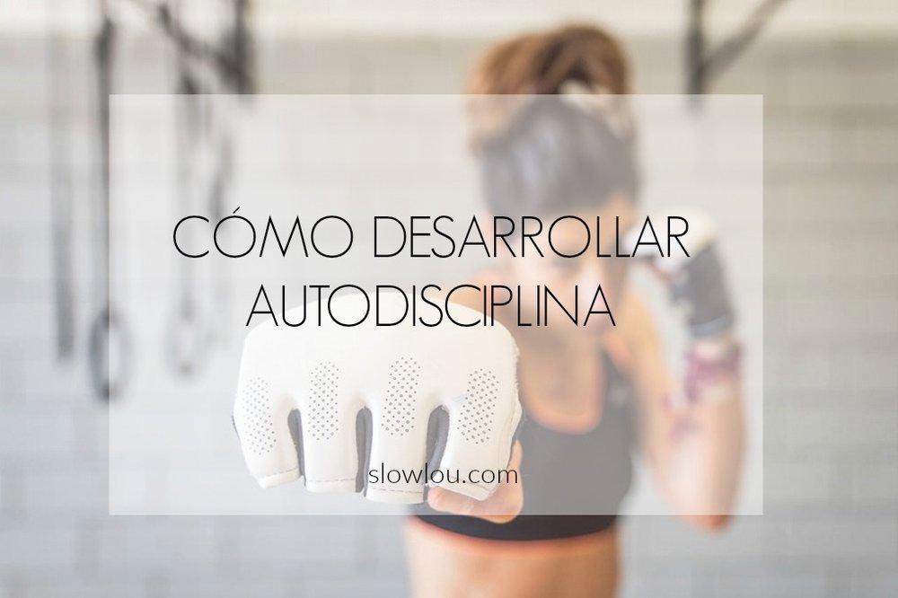 desarrollar autodisciplina